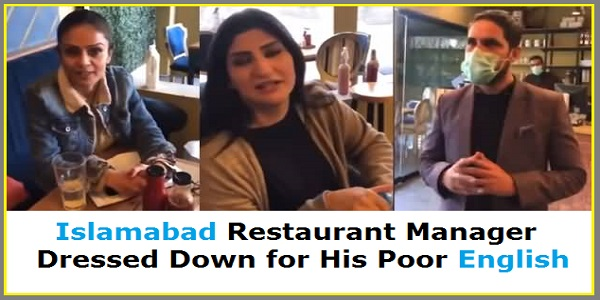 Islamabad restaurant Manager dressed down for his poor English